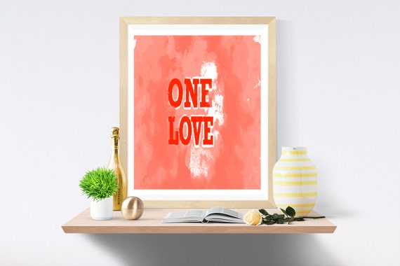 One Love, One Love Print, Love Sign, Love Present, Love Gift, Dorm Poster, Wall Art, Wall Decor, Watercolor Print, Watercolour Print