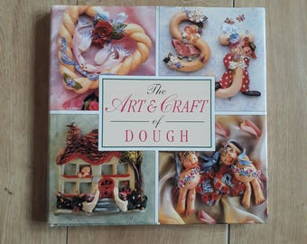 The Art & Craft of Dough by Joanna Jones, Dough Craft Book, Dough Craft Projects, Dough Craft Ideas,
