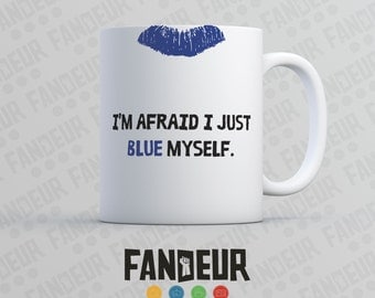 "Arrested Development ""I'm Afraid I Just Blue Myself"" Coffee / Tea Mug"