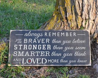 Always Remember You are Braver Winnie the Pooh Quote Wood Sign Vinyl Wood Sign