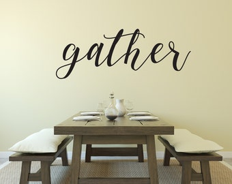Gather Dining Room Kitchen Rustic Farmhouse Vinyl Wall Decal