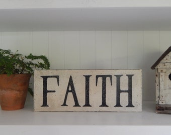 Faith Sign/farmhouse signs,vintage style signs,hand made signs, hand painted signs, distressed signs,wooden signs,inspirational sign