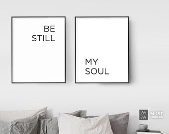 Be Still My Soul Poster, XL Extra Large Files included, Be Still My Soul Print, Be Still My Soul Posters, Wedding Gift, Lyric Quote