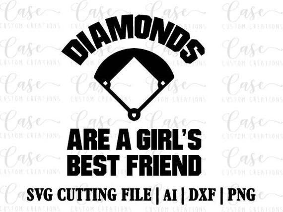 Diamonds Are A Girl S Best Friend Svg Cutting File Ai