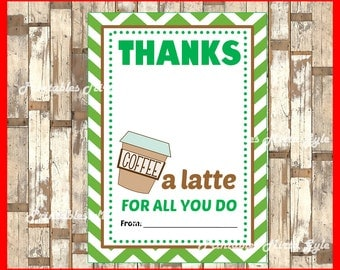 Thanks A Latte Starbucks Coffee Gift Card instant download , Printable Teacher Appreciation cards, Printable Gift Card Holder