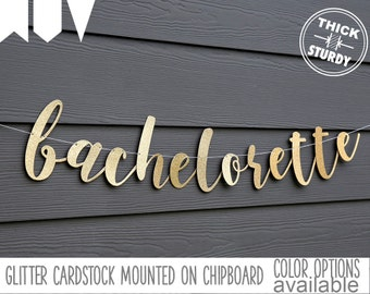 Bachelorette banner,Bridal Shower banner, gold glitter party decorations, cursive banner