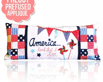 "Kimberbell's ""America...Land That I Love"" bench pillow pattern with pre-cut pre-fused applique kit by Lone Star Laser"