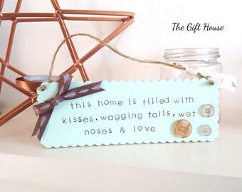 Handmade wooden sign, home decor, wagging tails & wet noses, hanging wooden sign