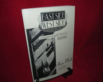 """Vintage Softcover """"East Side; West Side by Alan Block"""