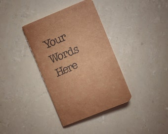 Customised A6 Kraft Notebook | Tell Us Your Words and We'll Stamp It