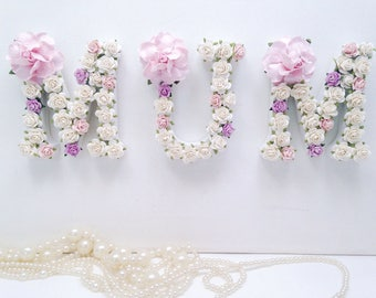 Mother's Day gift, custom made name or word mum. Baby shower, flower letters. Price per letter.