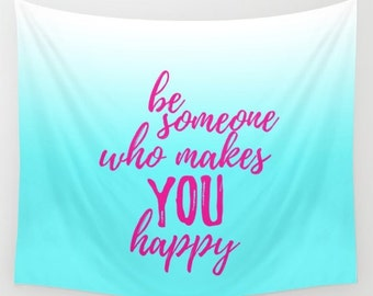 Happy Wall Art For Girls Room, Quote Tapestry Wall Hanging Banner, Wall Decor Bedroom Art Quotes For Girls, Teen Girl Room Decor