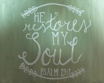 He Restore my Soul