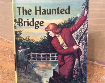 Vintage  Nancy Drew 1937 Book Novel #15 ~ The Haunted Bridge by Corolyn Keene