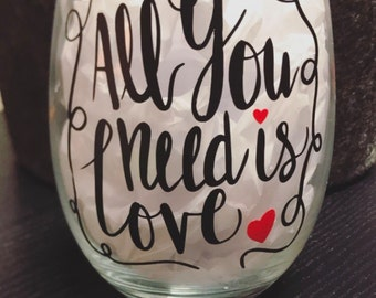 All you need is love glass