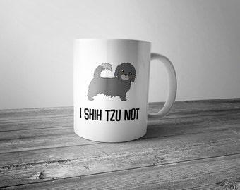 I Shih Tzu Not - Coffee Mug