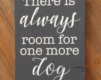 There is Always Room for One More Dog | Wood Sign | Stained Wood Sign | Home Decor | Wall Decor | Home
