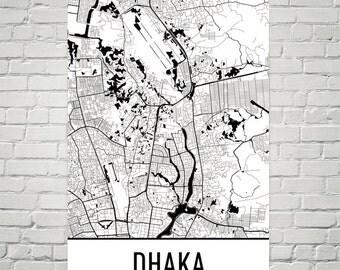Dhaka Map, Dhaka Art, Dhaka Print, Dhaka Bangladesh Poster, Dhaka Wall Art, Dhaka Gift, Dhaka Poster, Birthday, Dhaka Decor, Dhaka Art Print