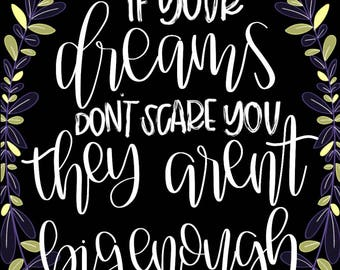 If Your Dreams Don't Scare You Digital Quote