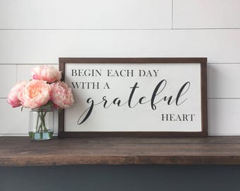 "Begin Each Day With A Grateful Heart | Farmhouse Style Framed Wood Sign | 12""x22"""