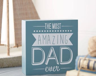 Amazing Dad Sign - Father's Day - Dad Sign - Dad Gift