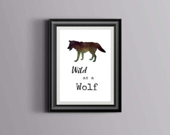 Wild as a Wolf Printable Wall Art by Woodland Doodles