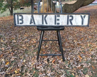 "Handcrafted Distressed ""BAKERY"" sign"