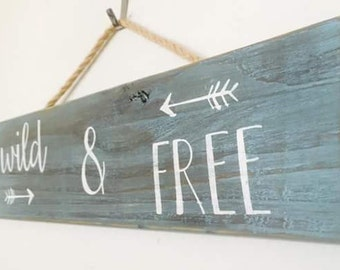 Wild & Free Wood Sign Stained Wood Sign Rustic Home Decor