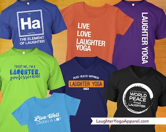 Laughter Yoga themed shirts. Fun, uplifting, positive T-shirts