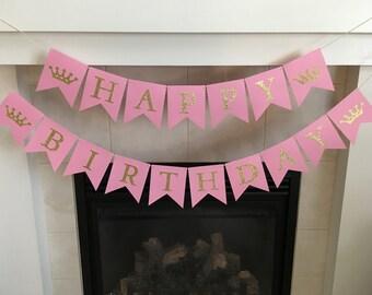 Princess Birthday Banner, Happy Birthday Banner, Crown Banner, First Birthday Banner, Girl Birthday, Pink and Gold, Photo Prop