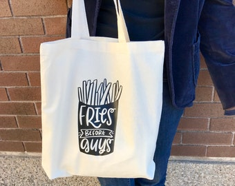 Market Bag, Fries Before Guys, Eco Friendly Totebag, French Fries, Anti Valentine, Gift For Single Person, Graphic Print, Best Friend Gift