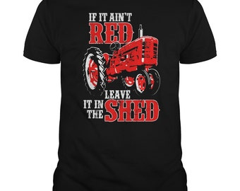 TRACTOR IF IT Ain't Red T-shirt.Tractor t-shirt,farmers t-shirt,black tractor tee,farming t-shirt,tractor fans tee,farmers gift,old tractor.