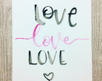Handwritten 'Love, love, love' artwork