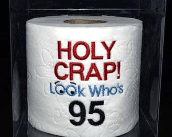 95th birthday gag gift, embroidered  Holy Crap! 95th birthday toilet paper in clear display gift box