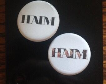 Haim Pin. 1.25 inch. Black or Flower Logo