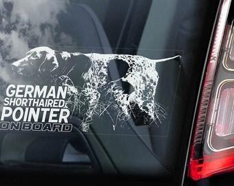 German Shorthaired Pointer on Board - Car Window Sticker - Vorstehhund Dog Sign Short-haired Decal -V01