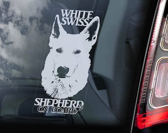 White Swiss Shepherd on Board - Car Window Sticker -  Berger Blanc Suisse Dog Vit Herdehund Sign Decal - V01