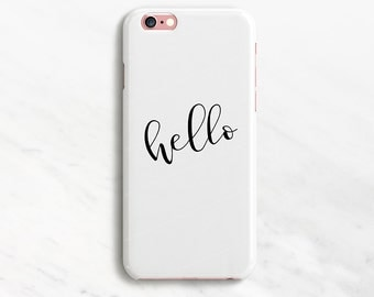 Hello iPhone 7 Case White iPhone 6 Case Minimal iPhone 7 Plus Case White iPhone 7 Case Hello iPhone 6s Case Hello Samsung Galaxy S7 S6 Edge