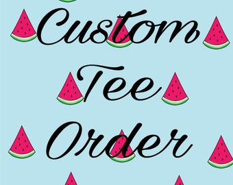 Custom Adult Tee Order