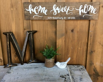 Rustic Wood Sign / Home Sweet Home / date / address