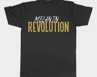 Melanin Shirt - Melanin Tshirt - Unisex Shirt - Revolution - Black Lives Matter - Black Pride - Black Excellence - Poppin - Queen