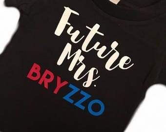Future Mrs. Bryzzo//onesie//tee//Cubs