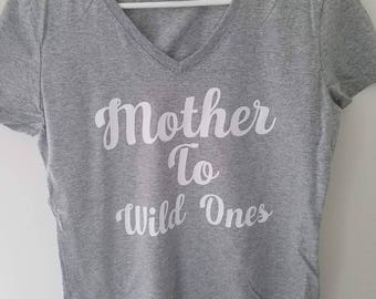 Mother to wild ones tee