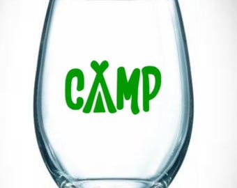 camp/wine/tent/outdoors/drinking/campfire/friends/camping/stemless/campsite/summer/gift/rv/travel