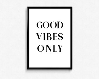 Good Vibes Only || A4 Printable