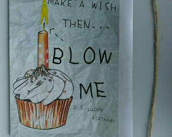 """Funny """"Blow Me"""" Candle Birthday Card"""