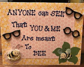 Valentine's Day Anyone Can See Bee Card