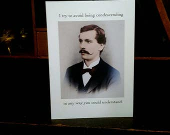 The Condescending One