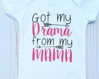 Baby girl Onesie, Baby Shower Gift, Baby Birthday gift, Sassy Quote, Drama Queen, Got it from my mama, Drama from my Mama, Gender Reveal