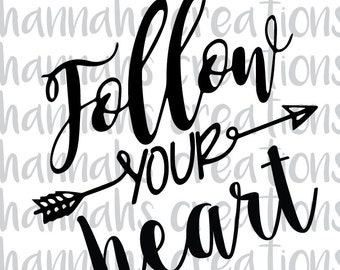 Follow Your Heart png,svg,dxf Download